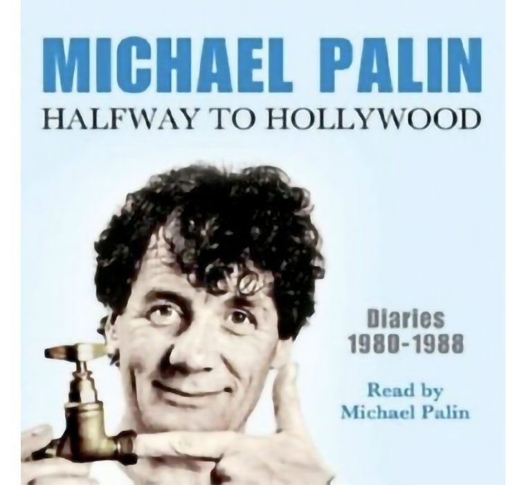 Halfway to Hollywood: Diaries 1980 - 1988, Volume 2 (Audiobook) (Collectible)