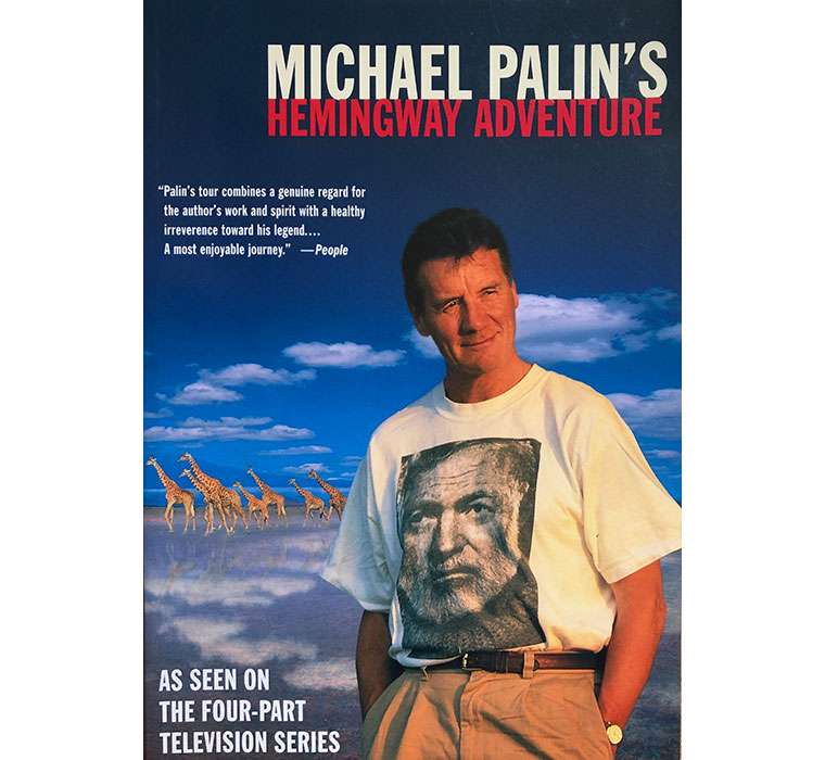 Michael Palin's Hemingway Adventure | Large Format | US Edition (Collectible)