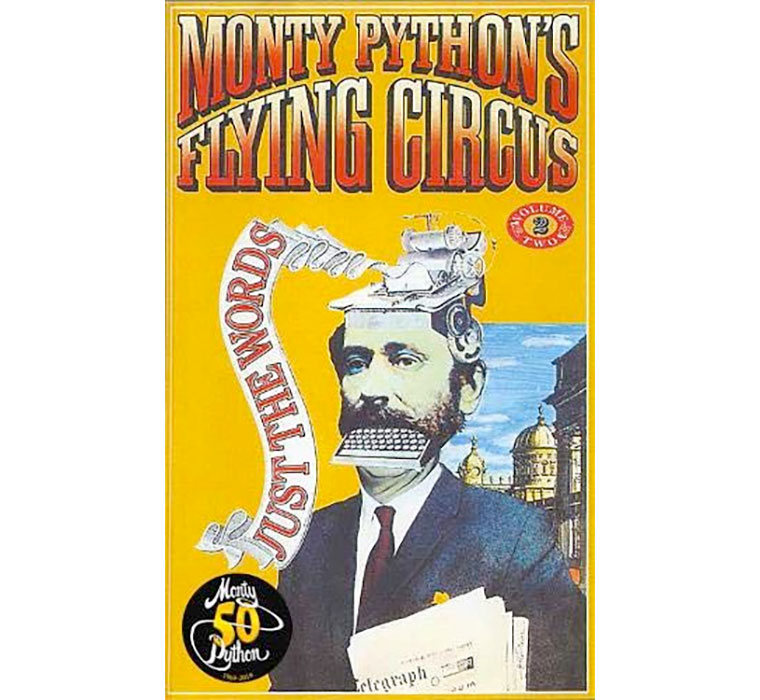 Monty Python's Flying Circus Just the Words Volume Two: Episodes Twenty-Four to Forty-Five